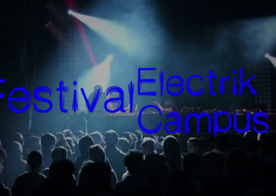 Teaser vidéo Festival Electrik Campus