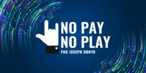 No Pay No Play podcast