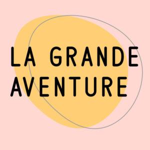Podcast La grande aventure