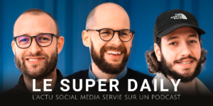 Podcast le super daily
